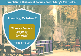 History Talk & Tour - Frances Condell, Mayor of Limerick